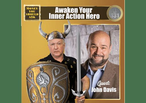 Awaken Your Inner Action Hero John Davis