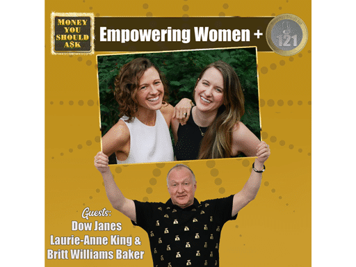 Dow Janes Empowering Women+. Laurie-Anne King & Britt Williams Baker
