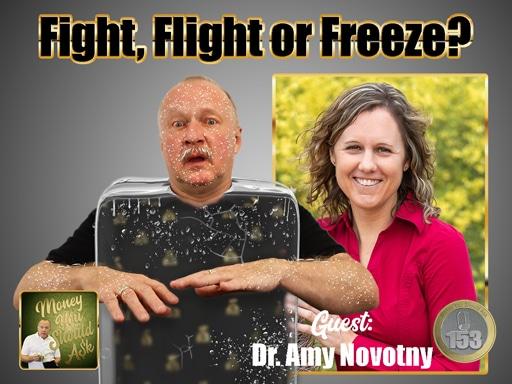fight, flight or freeze. amy novotny