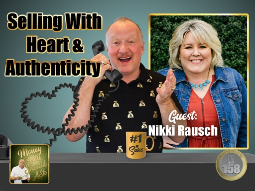 Selling With Heart and Authenticity. Nikki Rausch